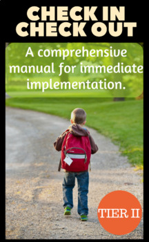 Check In Check Out (CICO) PBIS Behavior Intervention (RtI, Tier II) Manual