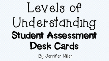 Check My Understanding:  Student Self-Assessment Cards