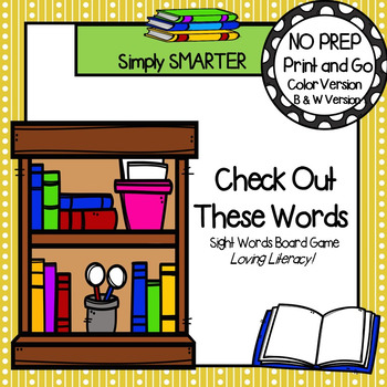 Check Out These Words:  NO PREP Sight Word Board Game