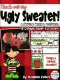 Check Out my Sweater: Ugly Sweater Writing Craftivity