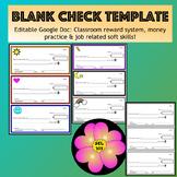Check Template (Editable Google Doc) Classroom reward system or Money practice