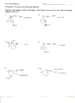 Check-Up:  Volume of Cones and Spheres