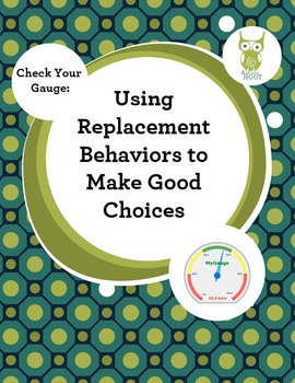 Behavior Intervention: Using Replacement Behaviors to Make Good Choices