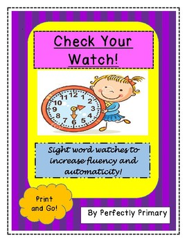Check Your Watch! Sight Word Watches to Increase Fluency