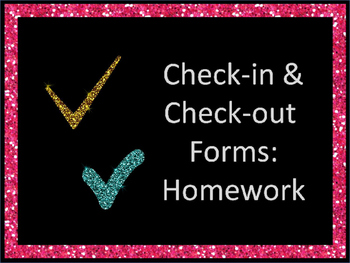 Check-in/Check-out: Homework