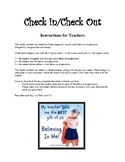 Check in/ Check out Instructions for the Teacher
