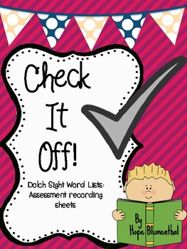 Check it Off! Dolch Words Student Progress Recording Sheets.