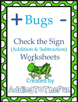 Check the Sign - Addition & Subtraction Worksheets - Bugs