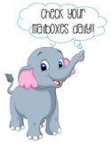 Check your mailboxes daily-Elephant