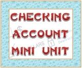 Checking Account Mini Unit