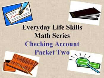 Checking Accounts: Everday Life Skills Math Series: Packet Two