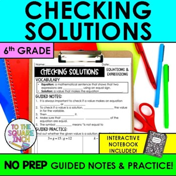 Checking Solutions Notes
