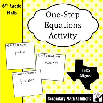Checking Solutions of One-Step Equations Game/Activity