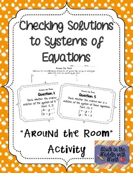 """Checking Solutions to Linear Systems """"Around the Room"""" Activity"""