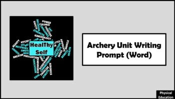 Checking for understanding writing prompt for Archery unit