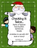 Checking it Twice...Parts of Speech, Punctuation, Sentence