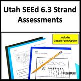 Utah SEEd 6.3 Assessments