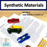 Synthetic Materials NGSS MS PS1-3