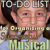 To-Do List for Organizing a Musical - Music Teacher Help - Elementary Music
