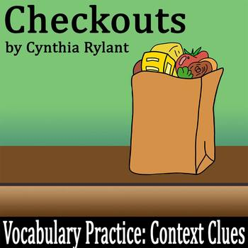 """Checkouts"" by Cynthia Rylant - Differentiated Vocab Practice: Context Clues"
