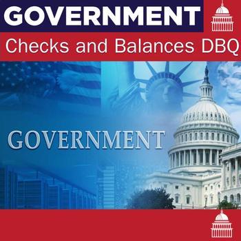 Checks and Balances DBQ Essay