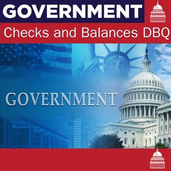 Checks and Balances Document Based Questions and Essay