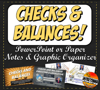 Checks and Balances Graphic Organizer, Printable Visual Summary & Powerpoint