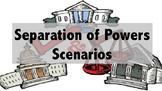 US Government:  Checks and Balances / Separation of Powers Scenarios