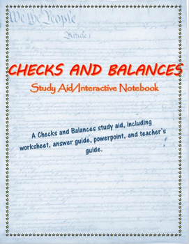 Checks and Balances study aid/ interactive notebook