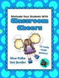 Classroom Cheers Blue Polka Dot