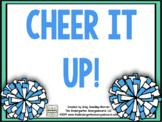 Cheer It Up!