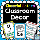 Cheerful Colors Classroom Decor and Posters