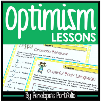 OPTIMISM AND CHEERFULNESS Character Education Packet
