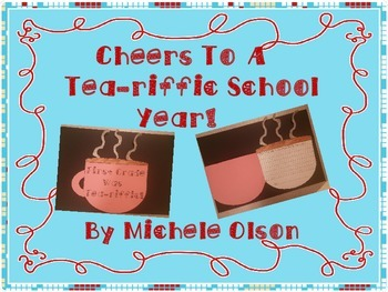 Cheers to a Tea-riffic School Year!  Free End of the Year