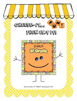 Cheese-It....Then Eat It!  Dolch 1st Grade