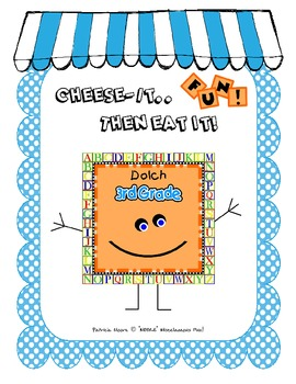 Cheese-It....Then Eat It! Dolch 3rd Grade