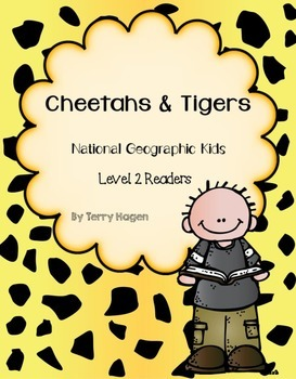 Cheetahs and Tigers National Geographic Readers KWL and Questions