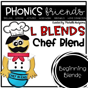 L Blends: Chef Blend Phonics Friends