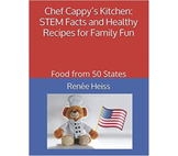 Chef Cappy's Kitchen - STEM facts and healthy recipes for