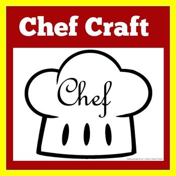 Chef | Chefs | Chef Theme | Chef Craft | Chef Activity