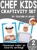 Chef Kids and Synonym Roll Craftivity