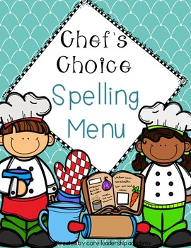 ~Chef's Choice Spelling Menu~