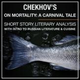 Chekhov Short Story: Literary Analysis, Creative Writing,