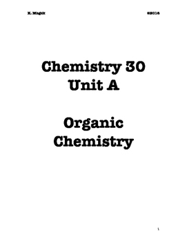 Chem 30 Unit C Organic Chemistry Workbook 2017
