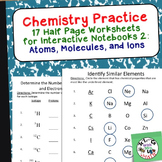 Chemistry Worksheets 2 for Interactive Notebooks: Atoms and Molecules