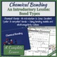 Chemical Bonding-An Introductory Lesson on Types of Chemical Bonds