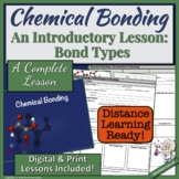 Chemical Bonding- An Introductory Lesson  |Distance Learning