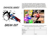 Chemical Bonding BREAK-OUT