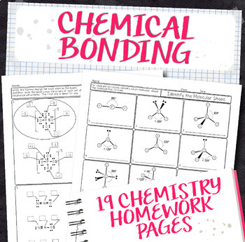 Chemical Bonding Chemistry Homework Pages