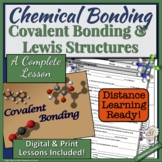Chemical Bonding: Covalent Bonding and Lewis Structures |D
